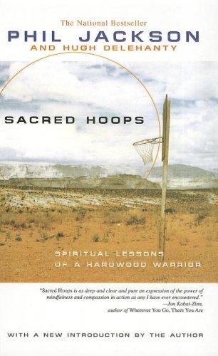 9780756979737: Sacred Hoops: Spiritual Lessons of a Hardwood Warrior