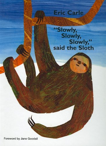 9780756980023: Slowly, Slowly, Slowly, Said the Sloth