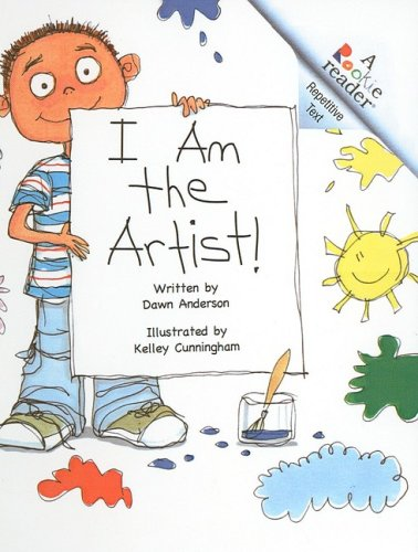 9780756980504: I Am the Artist (Rookie Reader Repetitive Text)