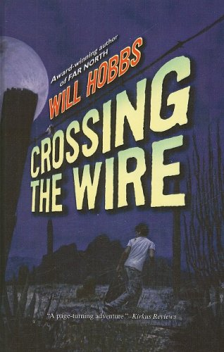 9780756980535: Crossing the Wire