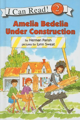 9780756980542: Amelia Bedelia Under Construction (I Can Read Books: Level 2)