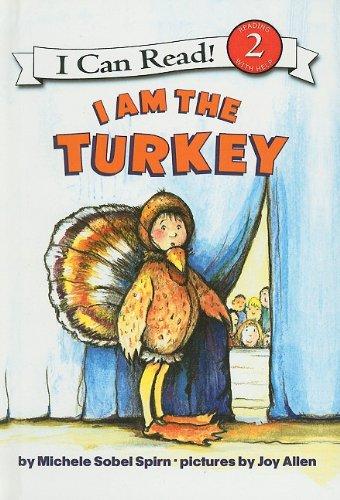 9780756980559: I Am the Turkey (I Can Read Books: Level 2 (Pb))