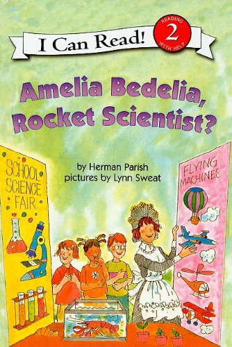 9780756980580: Amelia Bedelia, Rocket Scientist? (I Can Read Books: Level 2)
