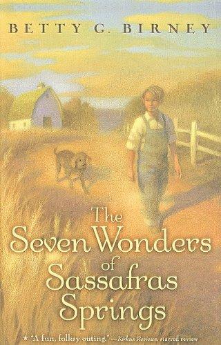 9780756980757: The Seven Wonders of Sassafras Springs