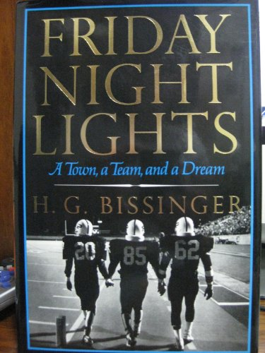 Friday Night Lights: H. G. Bissinger
