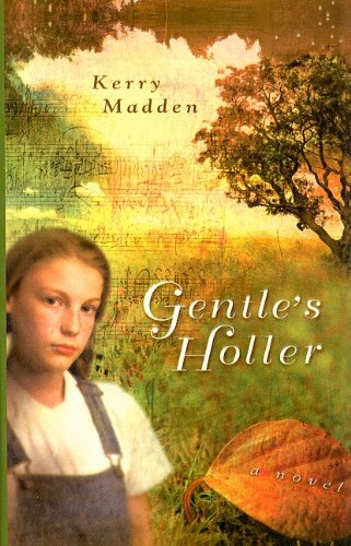 9780756980900: Gentle's Holler (Maggie Valley Novels)
