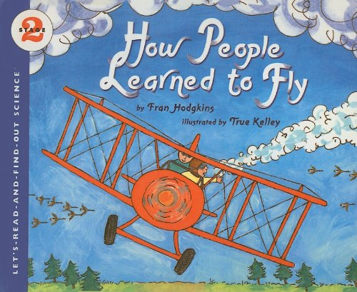 9780756981013: How People Learned to Fly (Let's-Read-And-Find-Out Science: Stage 2 (Pb))