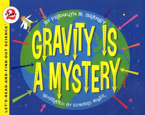 9780756981037: Gravity Is a Mystery (Let's-Read-And-Find-Out Science: Stage 2 (Pb))