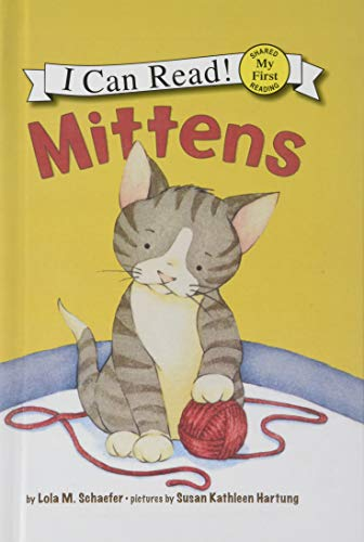 9780756981044: Mittens (I Can Read Books: My First Shared Reading)