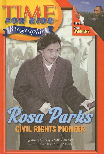 9780756981105: Rosa Parks: Civil Rights Pioneer (Time for Kids Biographies (Pb))