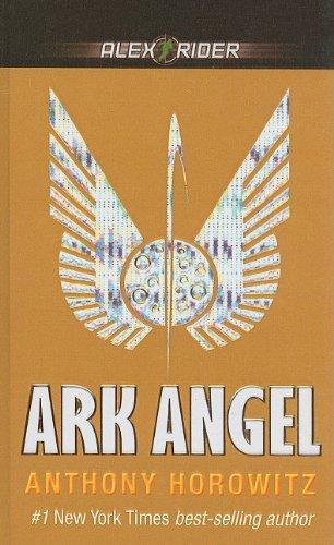 Ark Angel (Alex Rider Adventures): Anthony Horowitz
