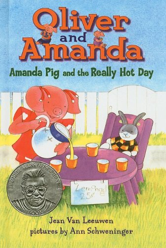 9780756981525: Amanda Pig and the Really Hot Day (Oliver & Amanda Pig Books)