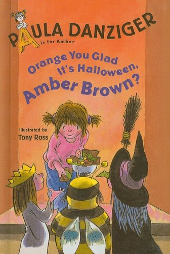 9780756981549: Orange You Glad It's Halloween, Amber Brown? (Easy-To-Read: Level 2 (Prebound))