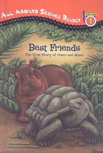 9780756981679: Best Friends: The True Story of Owen and Mzee (All Aboard Science Reader: Level 1 (Pb))