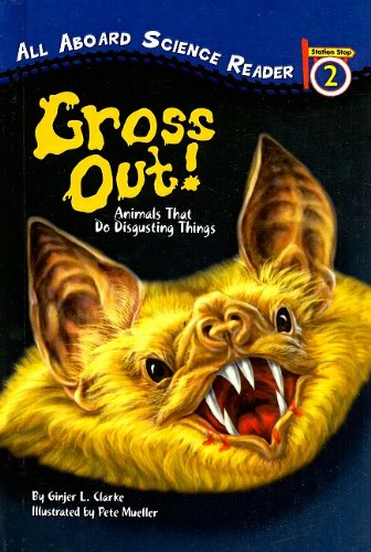 9780756981723: Gross Out!: Animals That Do Disgusting Things (All Aboard Science Reader: Level 2 (Pb))