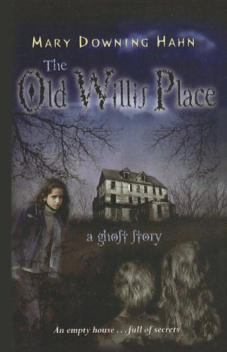 9780756982072: The Old Willis Place: A Ghost Story