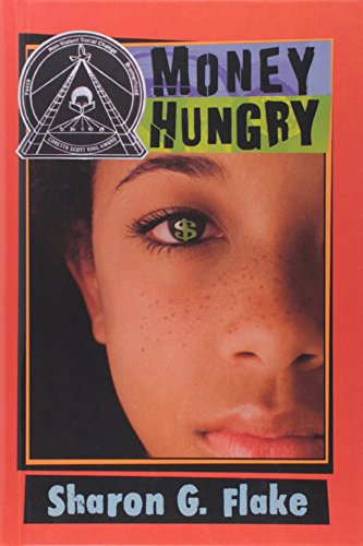 Money Hungry: Flake, Sharon G.