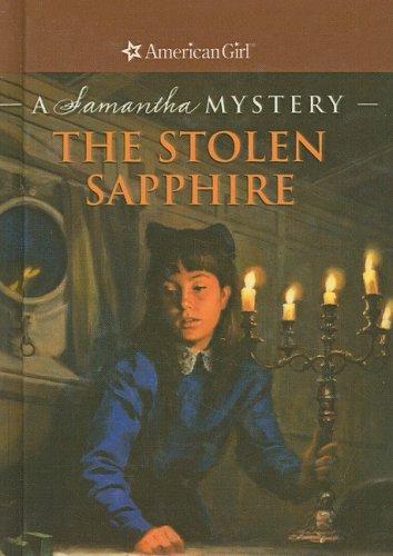 9780756982782: The Stolen Sapphire: A Samantha Mystery (American Girl Mysteries)