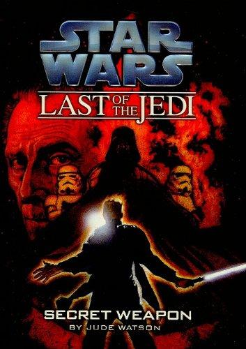 9780756983062: Secret Weapon (Star Wars: Last of the Jedi (Pb))