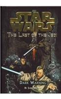 9780756983109: Dark Warning (Star Wars: Last of the Jedi (Pb))
