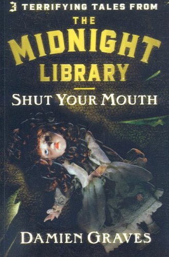 9780756983130: Shut Your Mouth (Midnight Library (Prebound))