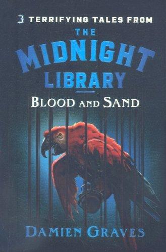 9780756983253: Blood and Sand (Midnight Library (Prebound))
