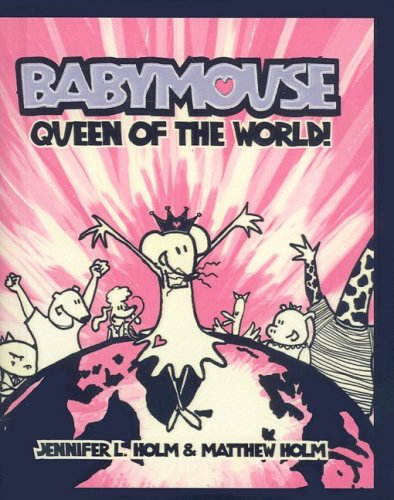 9780756983321: Queen of the World! (Babymouse (Prebound))
