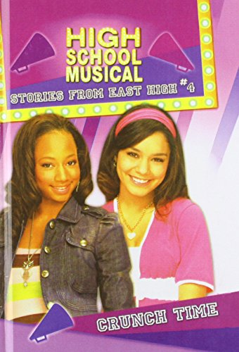 9780756983390: Crunch Time (High School Musical Stories from East High (Prebound))