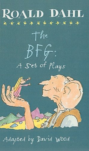 9780756983468: The BFG: A Set of Plays