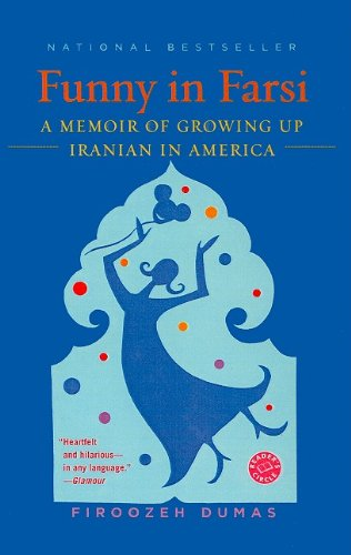 9780756983628: Funny in Farsi: A Memoir of Growing Up Iranian in America (Reader's Circle (Prebound))
