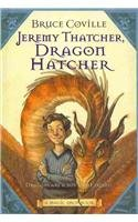 9780756984670: Jeremy Thatcher, Dragon Hatcher: Dragons Are a Boy's Best Friend