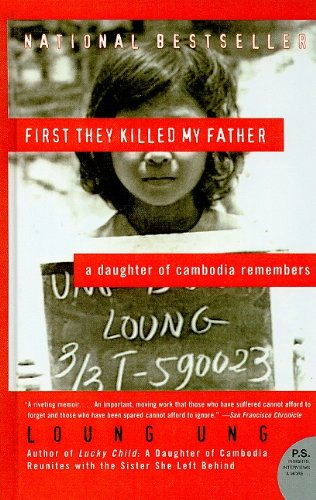 9780756984823: First They Killed My Father: A Daughter of Cambodia Remembers