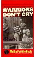 warriors dont cry by melba patillo beals essay Get an answer for 'in warriors don't cry, why does melba want to be a reporter' and find homework help for other reference questions at enotes  in warriors don't cry by melba pattillo beals .