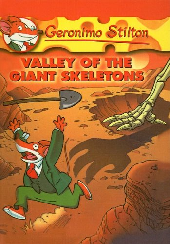 9780756988050: Valley of the Giant Skeletons (Geronimo Stilton)