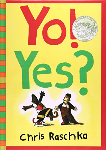 9780756988111: Yo! Yes? (Scholastic Bookshelf)