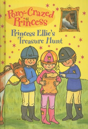 9780756988128: Princess Ellie's Treasure Hunt (Pony-Crazed Princess (Prebound))
