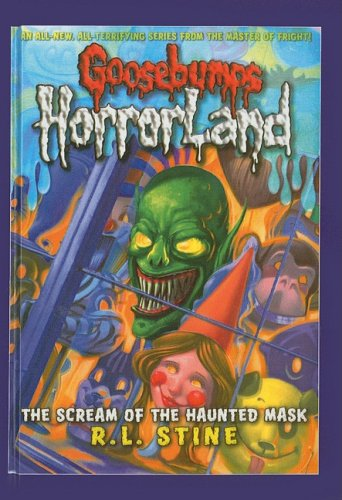 9780756988180: The Scream of the Haunted Mask (Goosebumps: Horrorland (Pb))