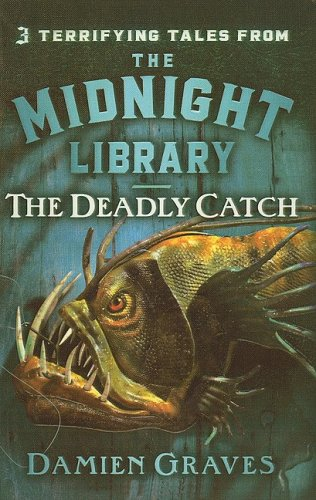 9780756988241: The Deadly Catch (Midnight Library (Prebound))