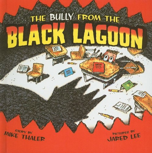 9780756988340: The Bully from the Black Lagoon (From the Black Lagoon (Prebound))
