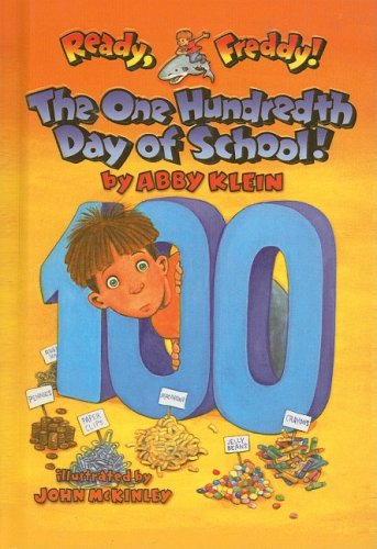 9780756988364: The One Hundredth Day of School (Ready, Freddy! (Prebound Numbered))
