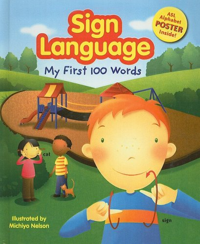 9780756989118: Sign Language: My First 100 Words