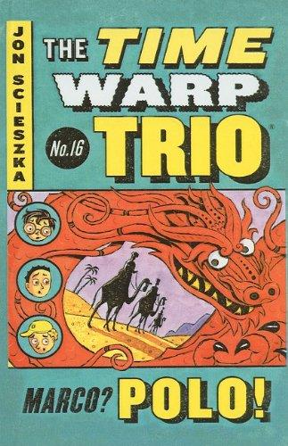 9780756989231: Marco? Polo! (Time Warp Trio)
