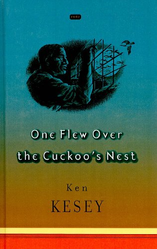One Flew Over the Cuckoo's Nest (Penguin Great Books of the 20th Century): Ken Kesey