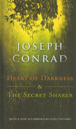Heart of Darkness and the Secret Sharer: Conrad, Joseph; Oates,