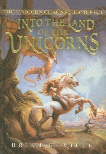 9780756990619: Into the Land of the Unicorns (Unicorn Chronicles (PB))