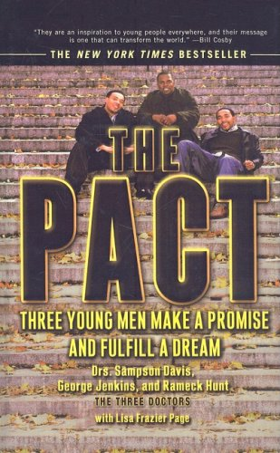 9780756990671: The Pact: Three Young Men Make a Promise and Fulfill a Dream