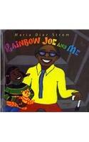 9780756990770: Rainbow Joe and Me