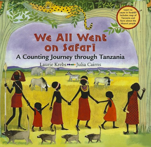 9780756993191: We All Went on Safari: A Counting Journey Through Tanzania