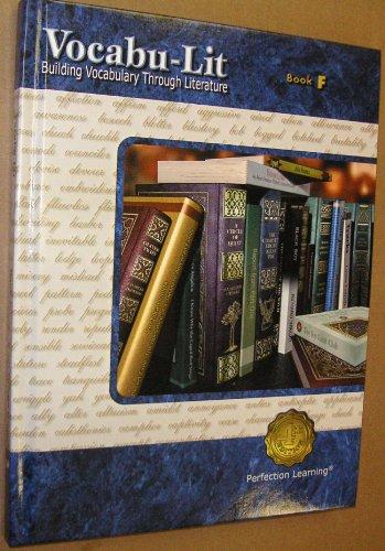 VOCABU-LIT, BUILDING VOCABULARY THROUGH LITERATURE (BOOK F): a