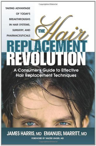 9780757000041: The Hair Replacement Revolution: A Consumer's Guide to Effective Hair Replacement Techniques
